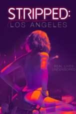 Stripped: Los Angeles (2020) WEBRip 480p | 720p | 1080p Movie Download
