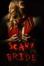 Scary Bride (2020) WEB-DL 480p | 720p | 1080p Movie Download