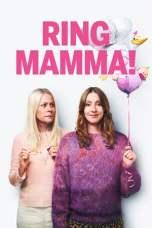 Call Mom! aka Ring Mamma! (2019) BluRay 480p | 720p | 1080p Movie Download