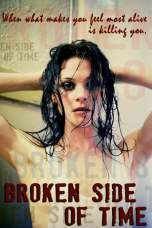 Broken Side of Time (2013) WEBRip 480p | 720p | 1080p Movie Download