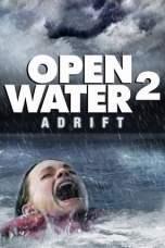 Open Water 2: Adrift (2006) BluRay 480p | 720p | 1080p Movie Download