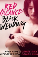 Red Vacance Black Wedding (2011) WEBRip 480p | 720p | 1080p Movie Download