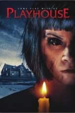 Playhouse (2020) WEBRip 480p | 720p | 1080p Movie Download