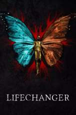 Lifechanger (2018) BluRay 480p | 720p | 1080p Movie Download