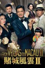 From Vegas to Macau II (2015) BluRay 480p & 720p HD Movie Download