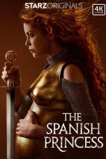 The Spanish Princess Season 1-2 BluRay x264 720p Full HD Movie Download