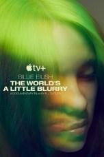 Billie Eilish: The World's a Little Blurry (2021) WEBRip 480p, 720p & 1080p Movie Download