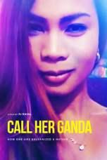 Call Her Ganda (2018) WEB-DL 480p & 720p Movie Download