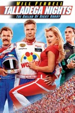 Talladega Nights: The Ballad of Ricky Bobby (2006) BluRay 480p, 720p & 1080p Mkvking - Mkvking.com