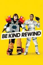 Be Kind Rewind (2008) BluRay 480p, 720p & 1080p Mkvking - Mkvking.com