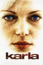 Karla (2006) BluRay 480p, 720p & 1080p Mkvking - Mkvking.com
