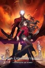 Fate/Stay Night: Unlimited Blade Works (2010) BluRay 480p, 720p & 1080p Mkvking - Mkvking.com