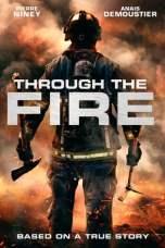 Through the Fire (2018) BluRay 480p, 720p & 1080p Mkvking - Mkvking.com