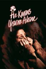 He Knows You're Alone (1980) BluRay 480p, 720p & 1080p Mkvking - Mkvking.com