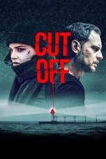 Cut Off (2018) BluRay 480p, 720p & 1080p Mkvking - Mkvking.com
