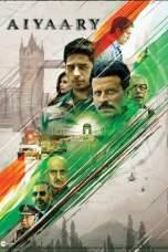 Aiyaary 2018 DVDRip 480p 720p Watch & Download Full Movie in Hindi