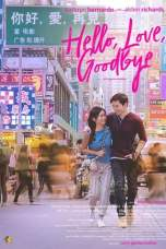 Hello, Love, Goodbye (2019) WEBRip 480p, 720p & 1080p Movie Download