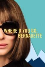 Where'd You Go, Bernadette (2019) BluRay 480p & 720p Movie Download