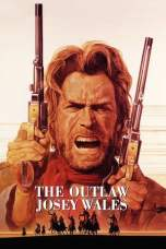 The Outlaw Josey Wales (1976) BluRay 480p & 720p HD Movie Download