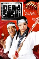 Dead Sushi (2012) BluRay 480p & 720p Japanese Movie Download