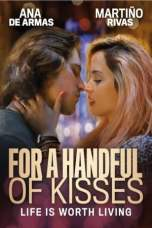 For a Handful of Kisses (2014) BluRay 480p | 720p | 1080p Movie Download