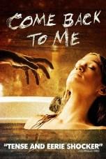 Come Back to Me (2014) WEBRip 480p, 720p & 1080p Movie Download