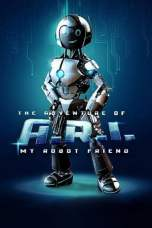 The Adventure of A.R.I.: My Robot Friend (2020) BluRay 480p, 720p & 1080p Movie Download