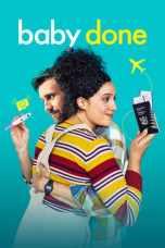 Baby Done (2020) WEBRip 480p, 720p & 1080p Movie Download