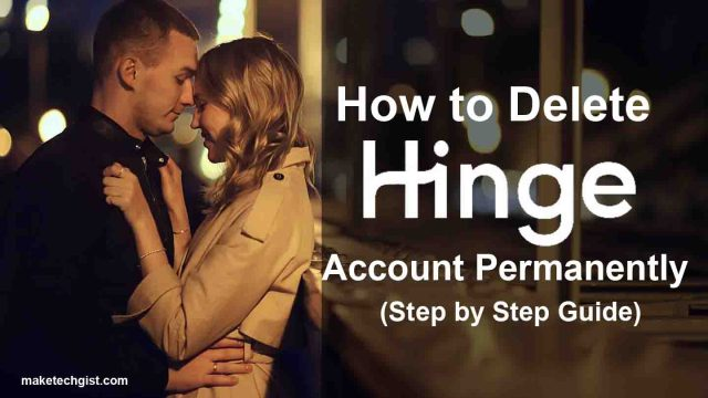 How to Delete Hinge Account Permanently (Step by Step Guide