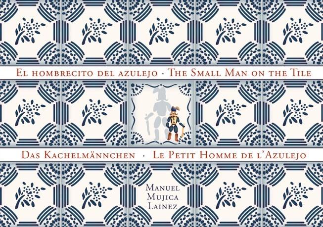 El Hombrecito Del Azulejo  Manuel Mujica Lainez   198