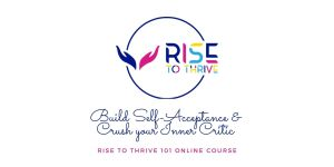 Rise to Thrive Online Course