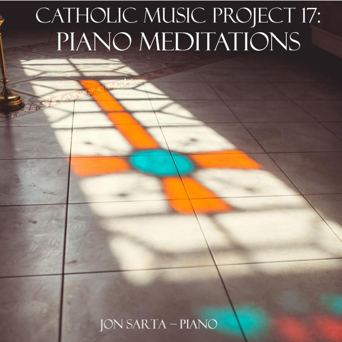 Catholic Piano Meditations