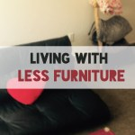 Living with Less Furniture