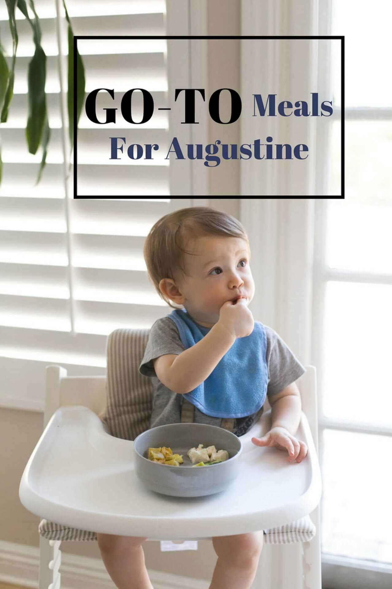 my go-to daily meals for augustine's