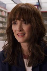 Winona Ryder as Joyce Byers.