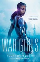 War Girls by Tochi Onyebuchi cover for African SFF list (dystopian sci-fi book)