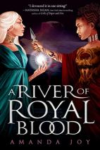 A River of Royal Blood by Amanda Joy cover for African SFF list (YA fantasy book)