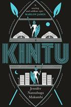 Kintu by Jennifer Nansubuga Makumbi cover for African SFF list (historical fiction)