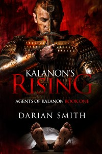 Kalanon's Rising by Darian Smith (epic fantasy mystery) cover for SPFBO Finalist Sale