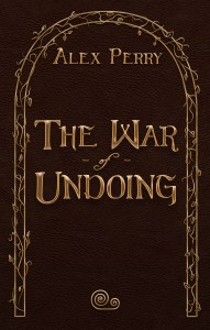 The War of Undoing by Alex Perry (epic fantasy) cover for SPFBO Finalist Sale