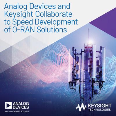 ADI和Keysight合作加速開發O-RAN解決方案
