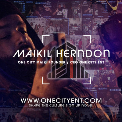 Maikil Herndon CEO / Founder One City Ent.