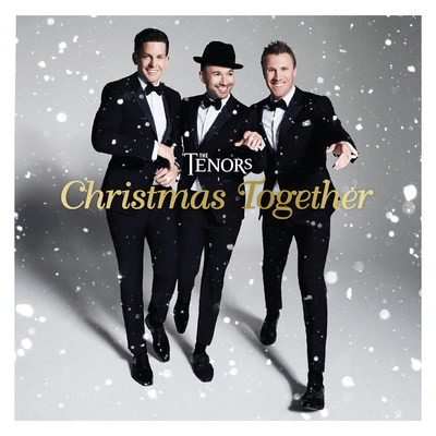 """The Tenors """"Christmas Together"""" to be released October 13th (CNW Group/The Tenors)"""