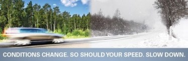 Conditions change. So should your speed. Slow down. (CNW Group/Road Safety At Work)