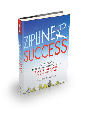 Zipline to Success: Fast-Track Marketing Strategies to Accelerate Your Sales & Profits