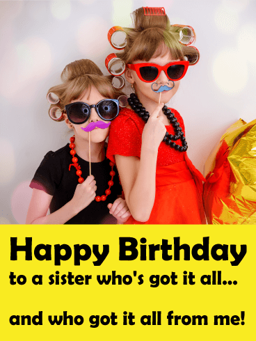 Birthday Wish To Sister Funny
