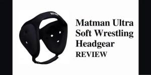 Matman Ultra Soft Wrestling Headgear Review