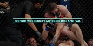 Conor McGregor's Meteoric Rise and Fall