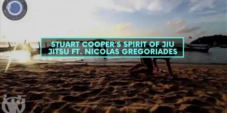 Stuart Cooper's Spirit of Jiu Jitsu Ft. Nicolas Gregoriades