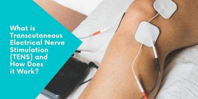 What is Transcutaneous Electrical Nerve Stimulation (TENS) and How Does it Work?